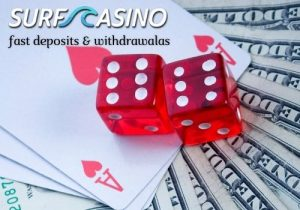 Surf Casino offers fast deposits and withdrawals